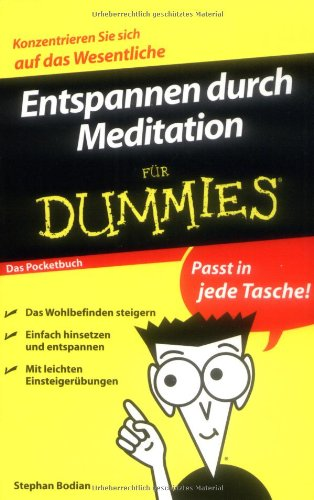 Entspannen durch Meditation für Dummies - Das Pocketbuch