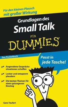 Grundlagen des Small Talk für Dummies - Das Pocketbuch