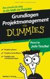 Grundlagen Projektmanagement für Dummies - Das Pocketbuch