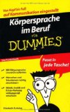 Körpersprache im Beruf für Dummies - Das Pocketbuch